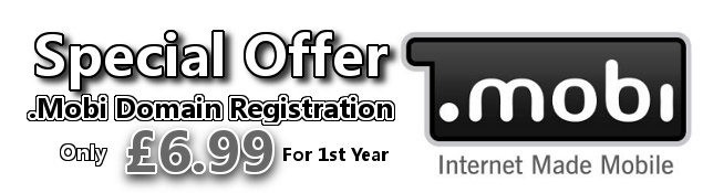 Special Offer .Mobi Domain Registration only £6.99