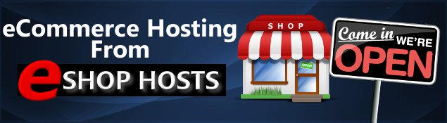 E Shop Hosts for your eCommerce Hosting