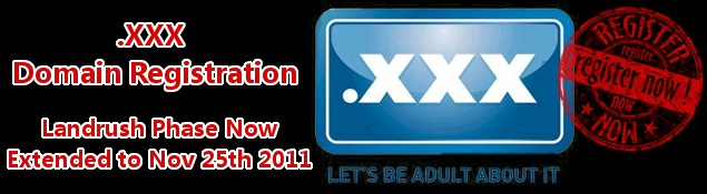 Register .XXX Domains – Landrush Phase Extended to 25.11.2011